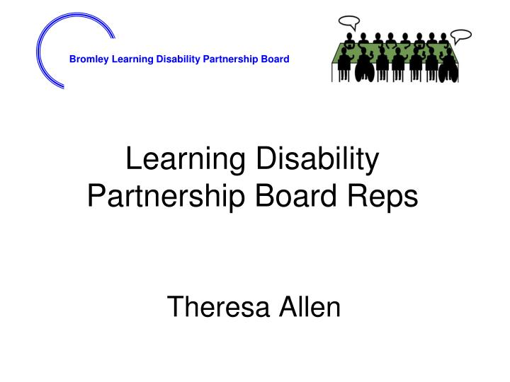 learning disability partnership board reps n.