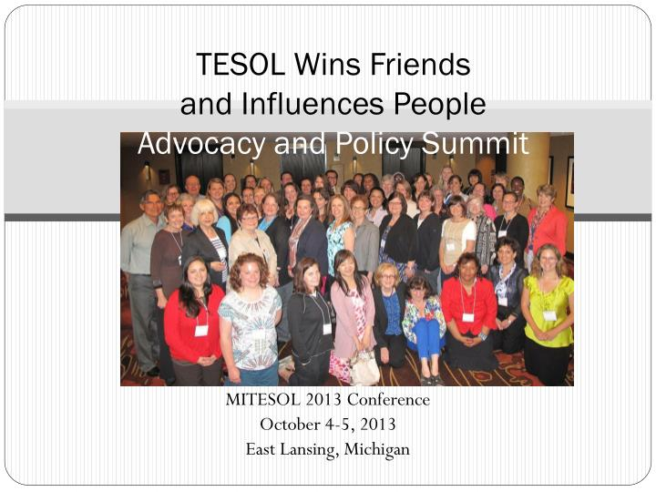 tesol wins friends and influences people advocacy and policy summit n.