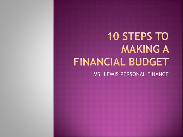 10 steps to making a financial budget n.