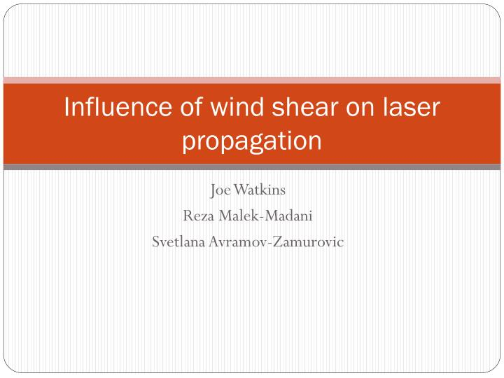influence of wind shear on laser propagation n.