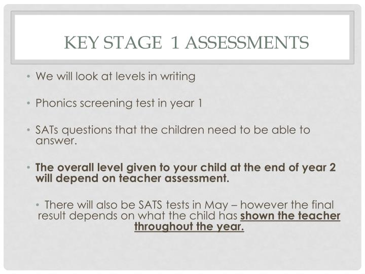 Key Stage  1 assessments