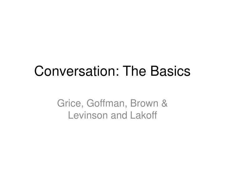 conversation the basics n.