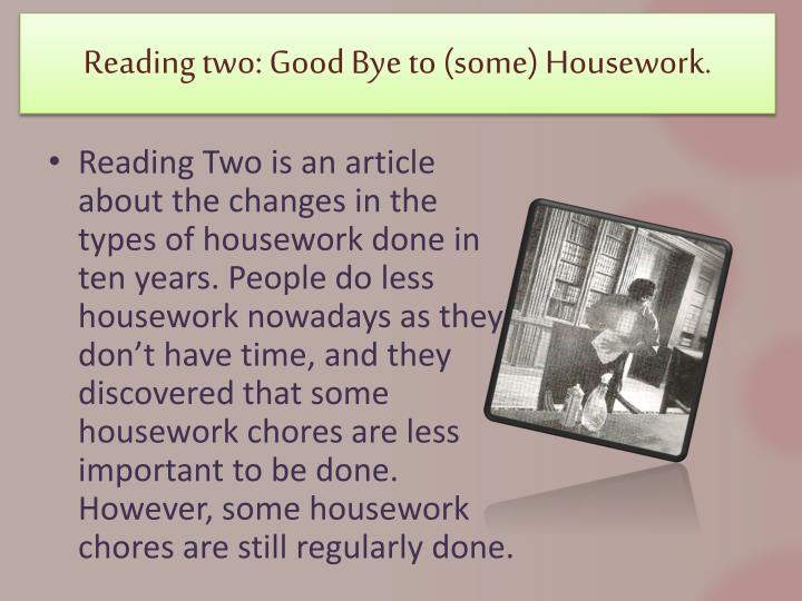reading two good bye to some housework n.