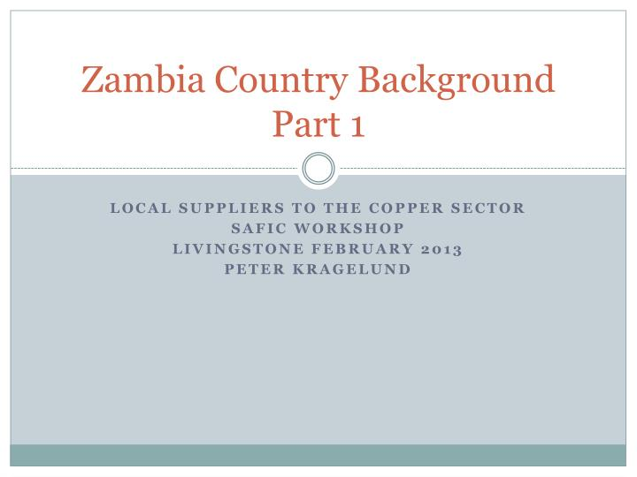 zambia country background part 1 n.