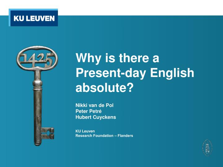 why is there a present day english absolute n.