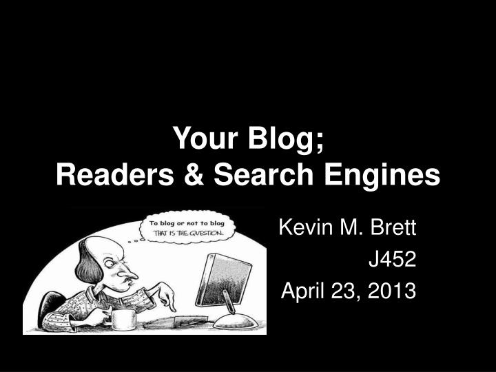 Your blog readers search engines