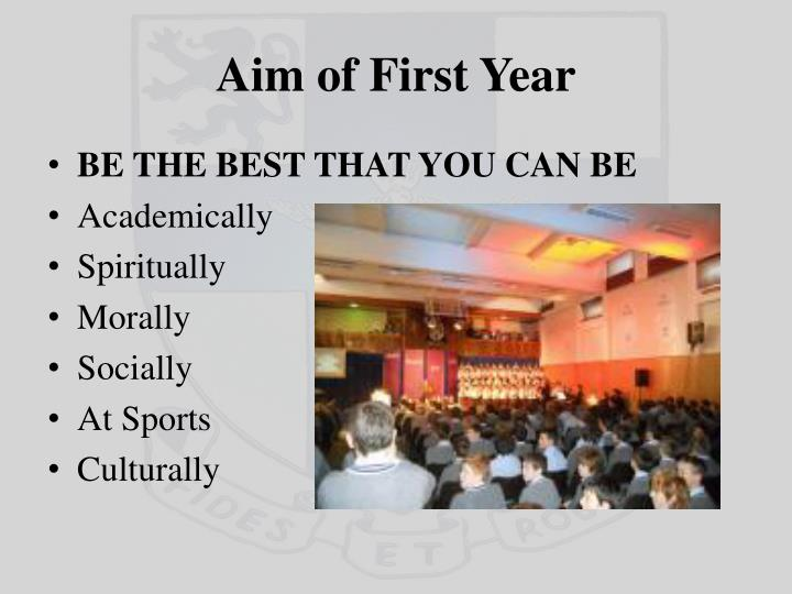 Aim of First Year