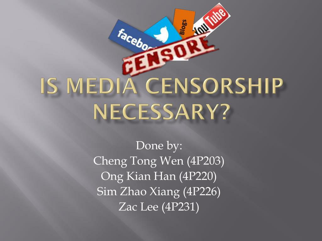 media censorship is necessary