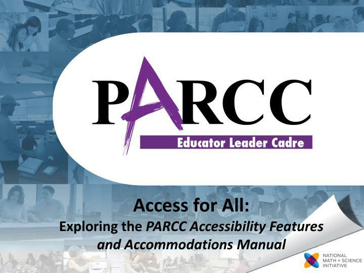 access for all exploring the parcc accessibility features and accommodations manual n.