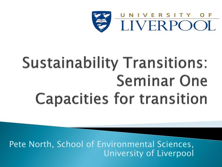 sustainability transitions seminar one capacities for transition n.