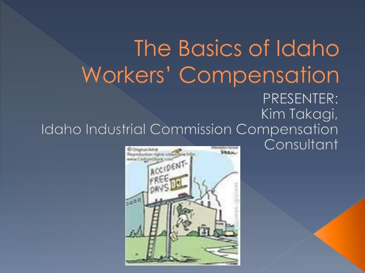 the basics of idaho workers compensation n.