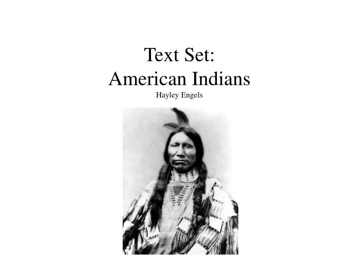 text set american indians hayley engels n.