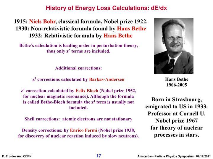 History of Energy Loss Calculations: dE/dx