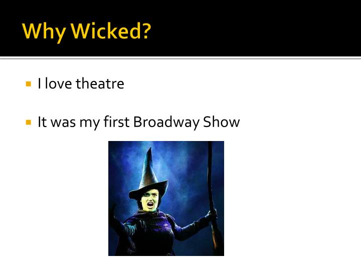 Why wicked