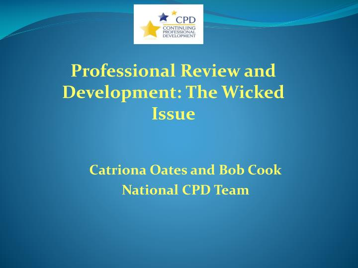catriona oates and bob cook national cpd team n.