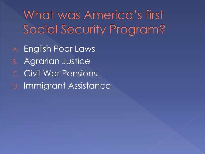 what was america s first social security program n.