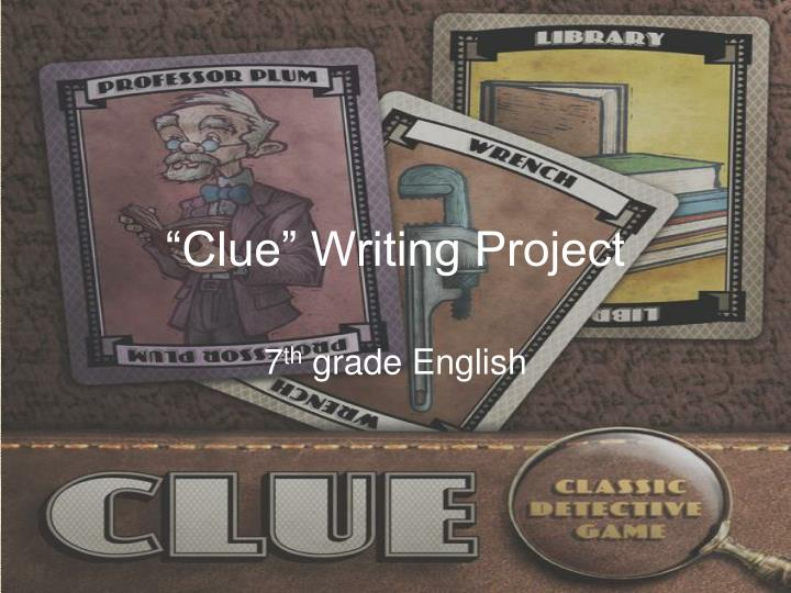 clue writing project n.