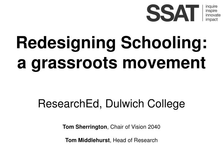 Redesigning Schooling: a grassroots movement