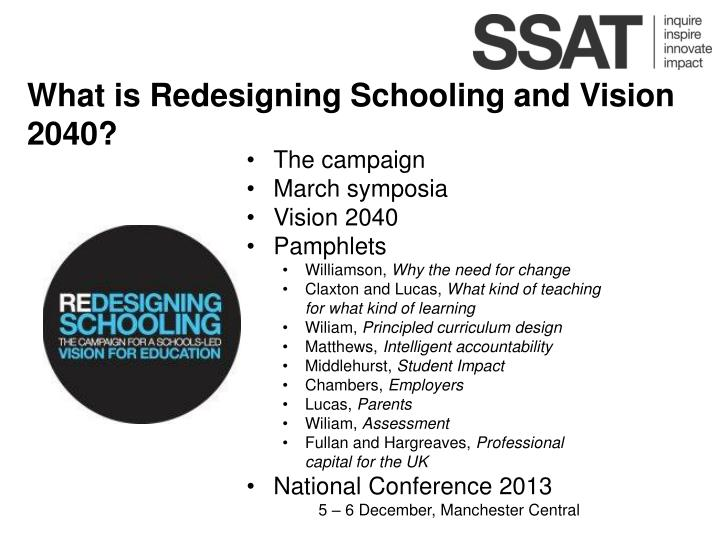 What is Redesigning Schooling and Vision 2040?