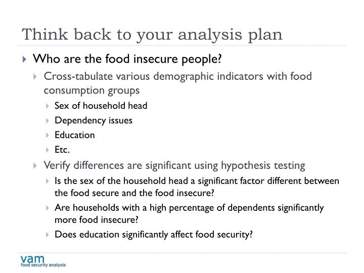 Think back to your analysis plan