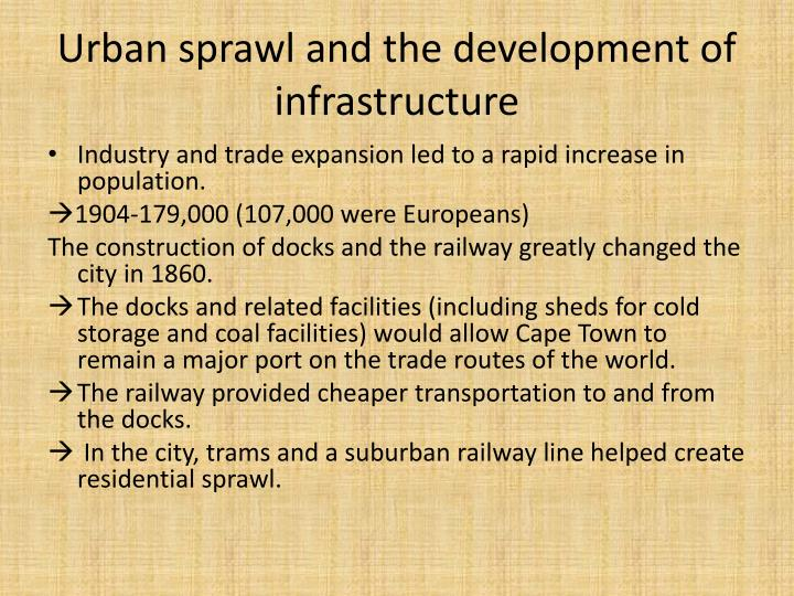 Urban sprawl and the development of infrastructure