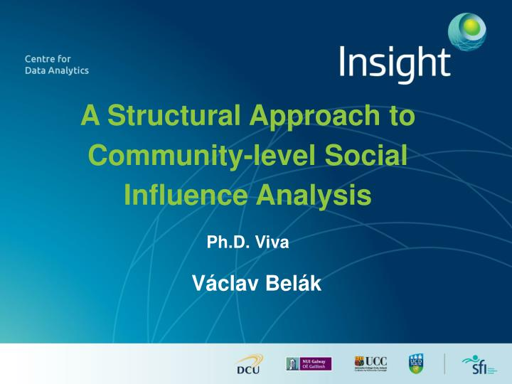 a structural approach to community level social influence analysis n.