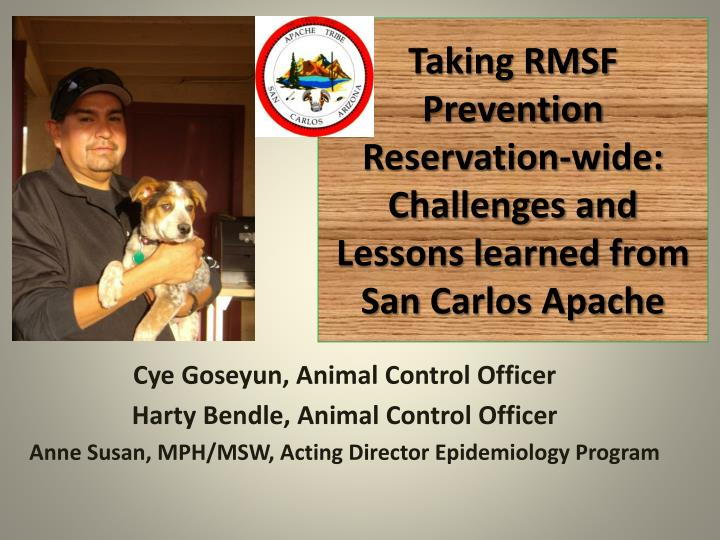 taking rmsf prevention reservation wide challenges and lessons learned from san carlos apache n.