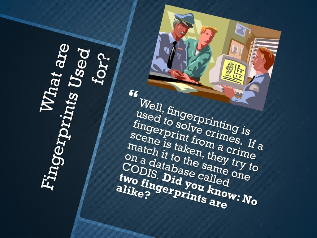 PPT - The Art of Fingerprinting PowerPoint Presentation - ID:2450521