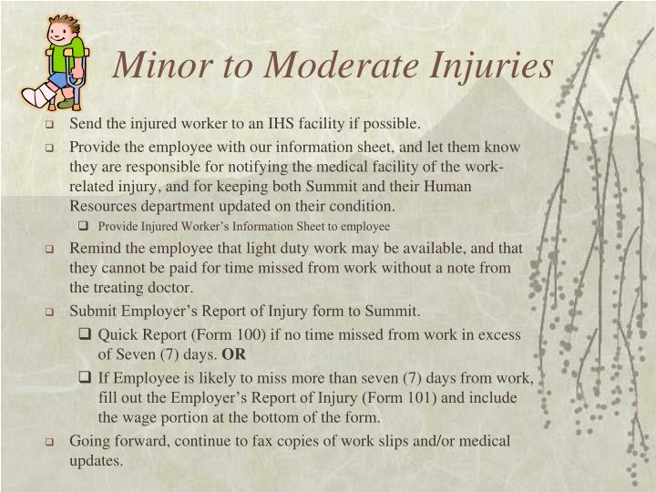 Minor to Moderate Injuries