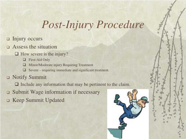 Post injury procedure