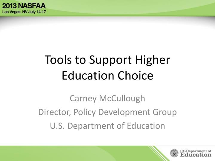 tools to support higher education choice n.