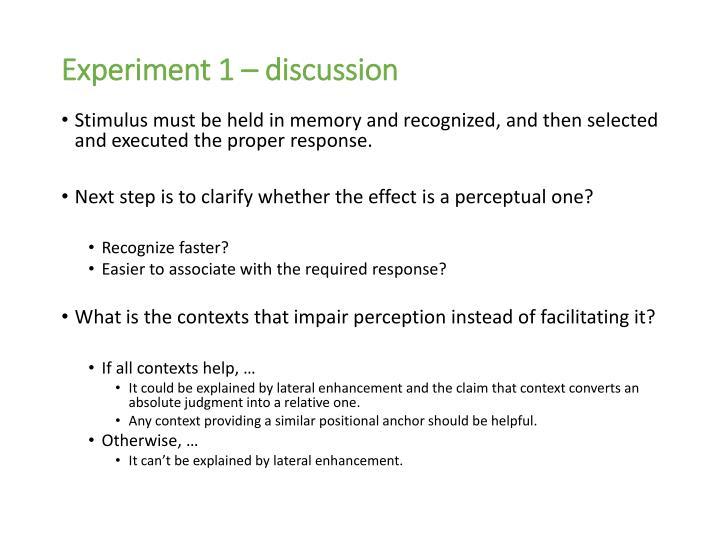 Experiment 1 – discussion
