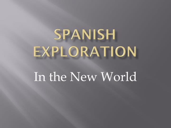 spanish exploration n.