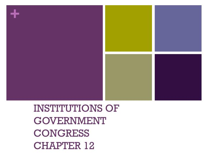institutions of government congress chapter 12 n.