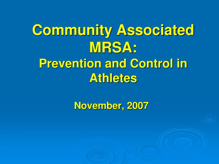 community associated mrsa prevention and control in athletes n.
