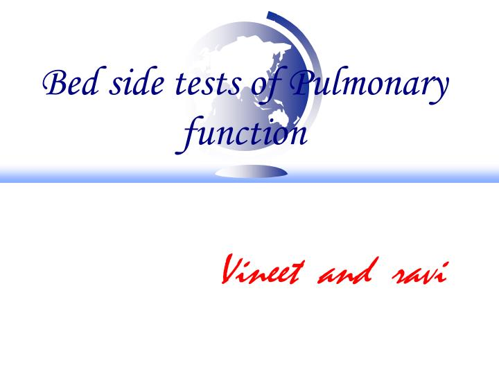 bed side tests of pulmonary function n.