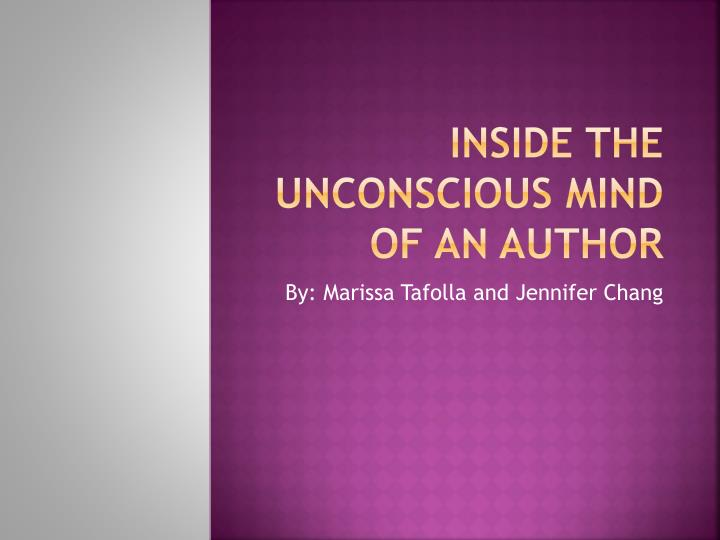 inside the unconscious mind of an author n.