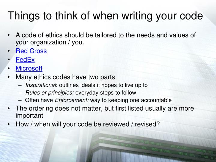 Things to think of when writing your code