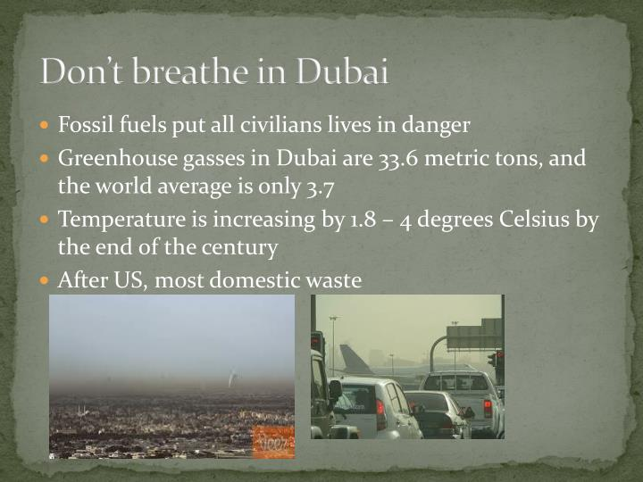 Don't breathe in Dubai
