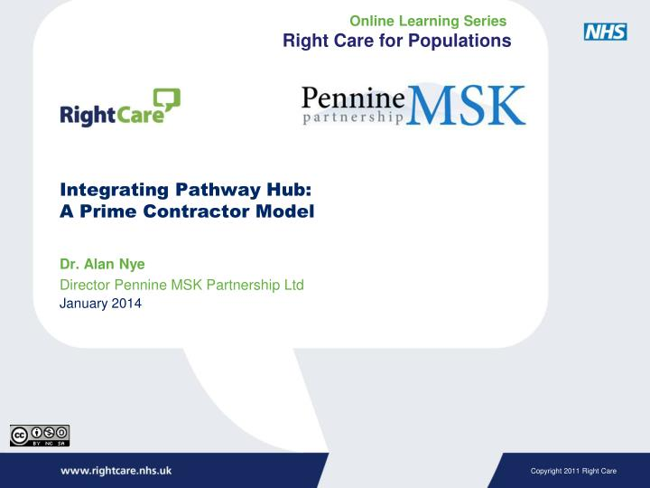 integrating pathway hub a prime contractor model n.