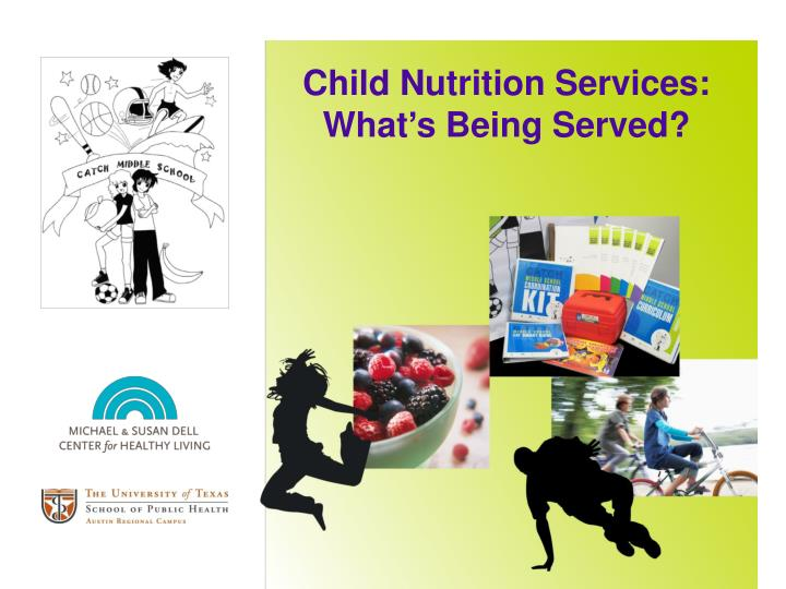 child nutrition services what s being served n.