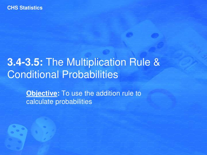 3 4 3 5 the multiplication rule conditional probabilities n.