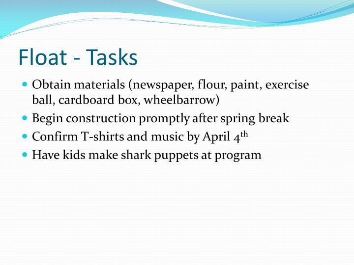 Float - Tasks