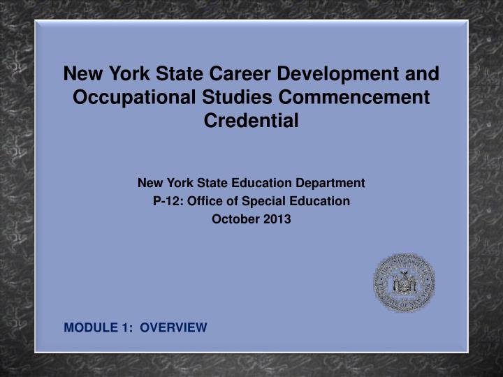 new york state career development and occupational studies commencement credential n.