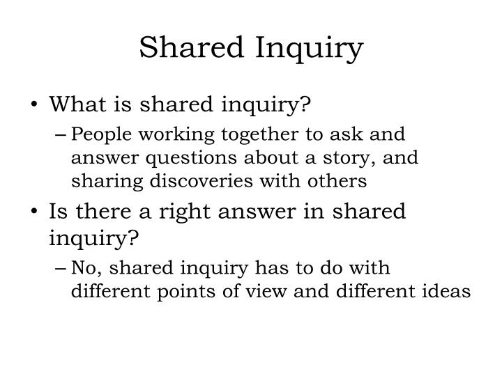 shared inquiry n.
