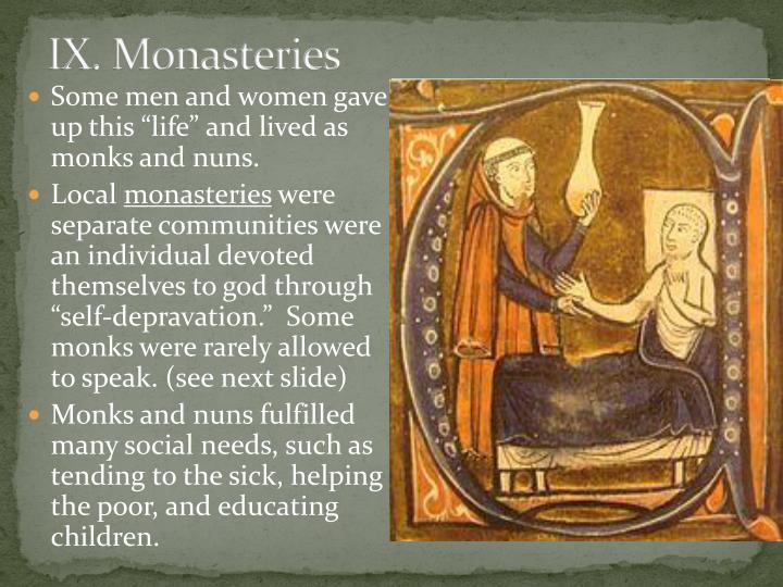 IX. Monasteries