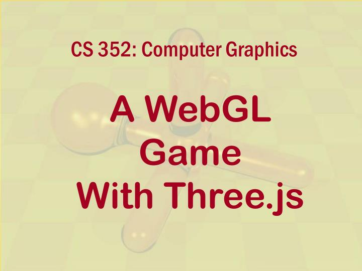 cs 352 computer graphics