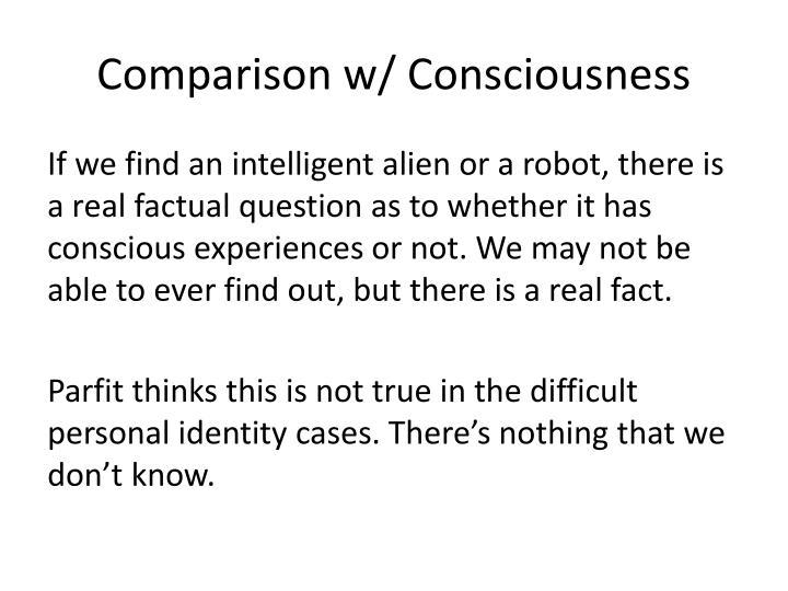 Comparison w/ Consciousness