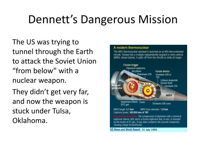 Dennett s dangerous mission