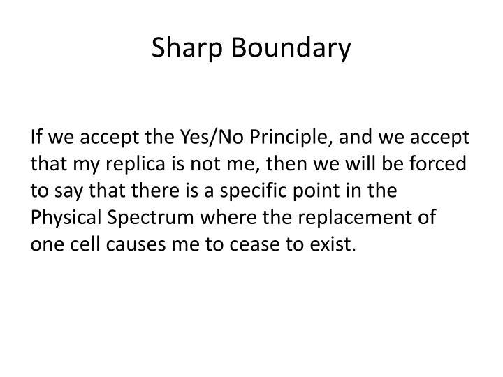 Sharp Boundary